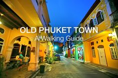 First time in the Old Phuket Town? Our Walking Guide to Phuket's 9 most interesting streets will save you time (and sweat! Phuket City, Phuket Thailand, Thailand Travel, Cheap Things To Do, Stuff To Do, Phuket Travel Guide, Travel Tips, Surf House, Best Hotel Deals