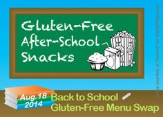 Gluten-Free After-School Snacks -- fruit, popcorn, muffins, snack mix, etc.