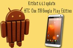 HTC One M8 Google Play Edition KitKat 4.4.3 update is available now. Ever since KitKat 4.4.3 update was rolled out for Nexus 5 and Nexus 7 2013 devices, users were eagerly waiting for this update to arrive for HTC One M8.