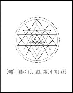 Sacred Geometry Affiche Scandinave by LeelaPrintableArt on Etsy . Dont think you are, know you are. #printable  #quote #wall_art