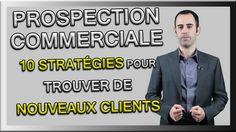 Trouver des clients : 10 Stratégies de Prospection Commerciale