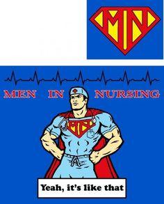 Men in nursing: Super Nurse