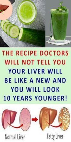 HE RECIPE DOCTORS WILL NOT TELL YOU YOUR LIVER WILL BE LIKE A NEW AND YOU WILL LOOK 10 YEARS YOUNGER!