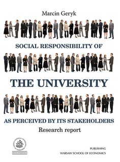 This book is a presentation of the issue of social responsibility in institutions of higher education. It reveals what factors determine the choice of pro-social actions of those organisations. This research's results may serve as basis for the development of model solutions for the implementation of the concept of the social responsibility of universities.  Cote: 8-132 GER