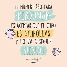 ¿Estás de acuerdo? Sarcastic Quotes, Funny Quotes, Nice Quotes, Cute Phrases, Words To Live By Quotes, Positive Phrases, Mr Wonderful, Little Bit, The Ugly Truth