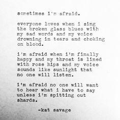 "Kat Savage on Instagram: ""Sept 25 - Singing The Broken Glass Blues #whenweoutgrowourbones My debut collection of poetry ""Learning to Speak"" is available now for preorder at www.KatSavagePoetry.com (link in bio) ❤️ #poem #poet #prose #poetry #poetsofig #words #wordart #wordporn #writersofig #uw #uwpublishing #art #artist #instagood #instadaily #life #love #lovepoem #lovepoetry #dontbebasic #katsavage"""