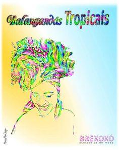 Balangandãs Tropicais é o tema escolhido pelo Brexoxó,para o Carnaval 2016. Turbantes,acessórios e estampas,em alta,nesse verão! Vamos que vamos! #brexoxoacessoriosmoda  #brexoxocarnaval2016 #instagram  #pinterest #marcosmelodesign  #meloartedesign
