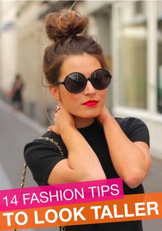 You'll love these easy fashion tips to make you look taller!