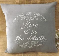 Decorative Pillow Love is in the details by ElegantThreadsEtc