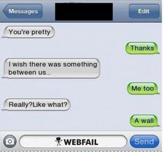 I wish there was something between us ... rofl