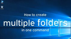 How to create multiple folders in one command in windows. Cool, amazing and awesome trick for windows users. cool windows tips and tricks