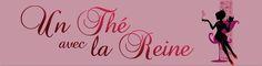 Une Thé avec la Reine Blog, Organic Beauty, Queen, Blogging