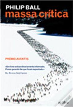 Massa Crítica, Philip Ball - WOOK