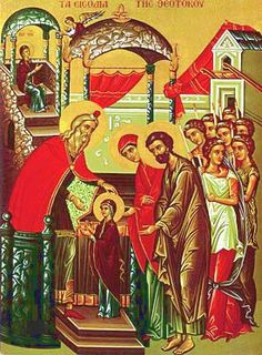 The Entry into the Temple of the Most Holy Mother of God  The Presentation of the most holy Virgin Mary into the Temple, also called The Entrance, is one of the Great Feasts of the Orthodox Church, celebrated on November 21. /December 4