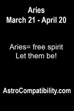 Aries= free spirit.... | AstroCompatibility.com