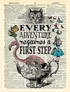 Alice in Wonderland Wall Art Every Adventure requires a first step Alice quotes Book Page Print unique gift for her Alice POSTER art 565 País de las maravillas Alice In Wonderland Illustrations, Alice And Wonderland Quotes, Alice In Wonderland Tea Party, Adventures In Wonderland, Alice In Wonderland Artwork, Alice Quotes, Disney Quotes, Mad Hatter Tattoo, Cute Text