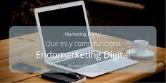 Qué es y como funciona el Endomarketing Digital