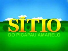 Sítio do Pica Pau Amarelo (Intro)