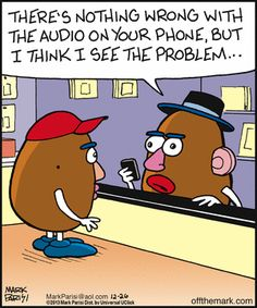 Off the Mark: There's nothing wrong with the audio on your phone, but I think I see the problem...