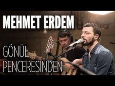 Mehmet Erdem - Gönül Penceresinden (JoyTurk Akustik) - YouTube