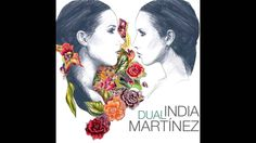 India Martinez - Dual (Album Completo)