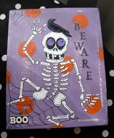 Beware of Boo Bones Skelly Mixed Media Painting by bywayofsalem