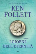 Ken Follett - I giorni dell'eternità.The century trilogy Good Books, Books To Read, My Books, Ken Follett Century Trilogy, Better Books, In God We Trust, Book Lists, Book Worms, Kindle
