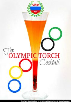 The Olympic Torch Cocktail by Party Bluprints #sochi #plantoparty