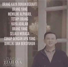 Quote from Mr. Ahok..