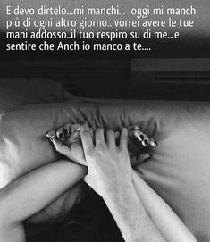 Tu... I Love You Quotes, Love Yourself Quotes, Mom Quotes, Best Quotes, Romance And Love, Sex And Love, Big Love, Italian Love Quotes, True Gentleman