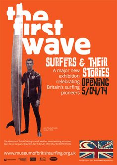 The First Wave: Surfers & their Stories – Exhibit poster