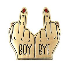 "The perfect ""f*ck you"" for that lame boy causing trouble. This 1.25"" soft enamel pin features a rubber clutch for a strong and secure hold."