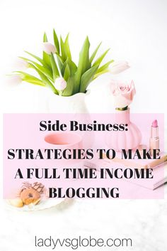 These 5 strategies will teach you how to make a full time income blogging. Start a side business that generates supplemental or full time income