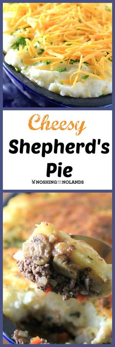 Cheesy Shepherd's Pie by Noshing With The Nolands is the ultimate comfort food for fall!: