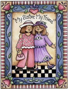 my sister my friend