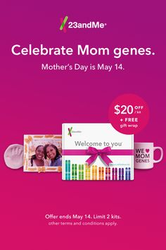 Discover the genetic bond you share with your mom. We love mom genes! Save $20 Today for Mother's Day!