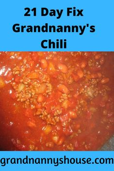 A 21 Day Fix Chili recipe from Grandnanny, using simple ingredients that include container counts! Fall perfection for the 21 Day Fix!
