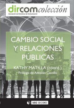 Se es membro da Universidade de Vigo podes solicitalo a través desta páxina http://www.biblioteca.uvigo.es/biblioteca_gl/servizos/coleccions/adquisicions/ Cambio social y Relaciones Públicas. - Kathy  Matilla (coord.). - Editorial UOC, 2014. 25€