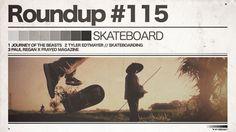 #115 ROUNDUP: Skateboarding – The Journey of the Beasts!   IRIEDAILY