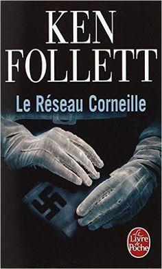 Le Réseau Corneille: Amazon.fr: Ken Follett: Livres anglais et étrangers