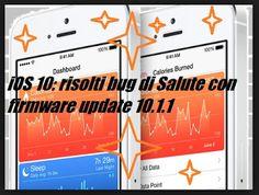 UNIVERSO NOKIA: iOS 10 risolti bug di Salute: distribuito firmware...