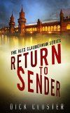 Free Kindle Book -  [Mystery & Thriller & Suspense][Free] Return To Sender: An Alex Glauberman Mystery (The Alex Glauberman Series Book 1)