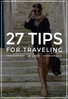 27 Genius Tips for Booking a Trip, Packing, and Vacationing