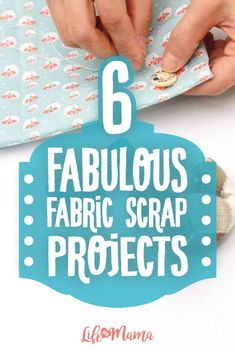 Whether you are looking for something to make for yourself, your kids, or your home, take a look at these 6 projects you can make using fabric scraps.