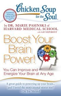 Chicken Soup for the Soul Boost Your Brain Power!: You Can Improve and Energize Your Brain at Any Age (Chicken Soup for the Soul) Soup For The Soul, Think Fast, Harvard Medical School, Medical Information, Got Books, Read Books, Inspirational Books, Book Nooks, So Little Time