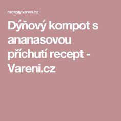 Dýňový kompot s ananasovou příchutí recept - Vareni.cz