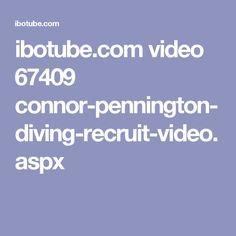 ibotube.com video 67409 connor-pennington-diving-recruit-video.aspx