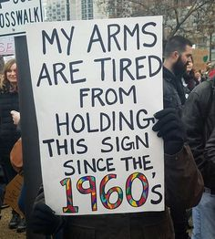 Women's March Signs - when you're in a position of privilege equality feels like oppression.