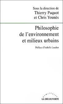 Philosophie de l'environnement et milieux urbains - Thierry Paquot et Chris Younès   Cairn.info Thierry, Info, Thesis, Design Art, Math, Philosophy, Environment, Math Resources