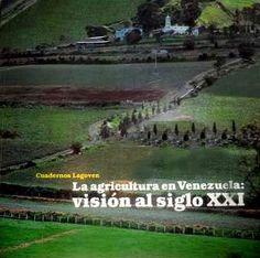 Archivo: La agricultura en Venezuela: visión al siglo XXI